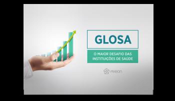 Glosa: o maior desafio das instituições de saúde