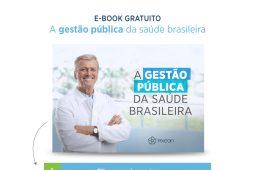 E-book: A gestão pública da saúde brasileira