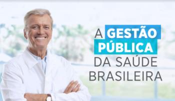 Gestão Pública da Saúde Brasileira
