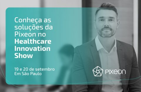 Pixeon destaca inovações tecnológicas no Healthcare Innovation Show 2018