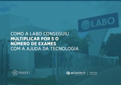 Sistemas de gestão laboratorial multiplicam o número de exames da LABO