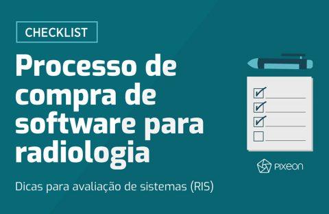 O que avaliar no processo de compra de software para radiologia?