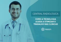 Central Radiológica: segurança e produtividade para a gestão de laudos médicos