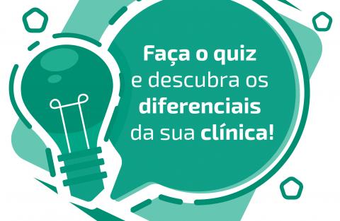 Quiz para clínicas: quais os diferenciais da sua instituição?