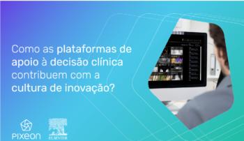 Como as plataformas de apoio à decisão clínica contribuem com a cultura de inovação?
