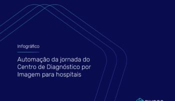 Automação do Centro de Diagnóstico por Imagem para Hospitais