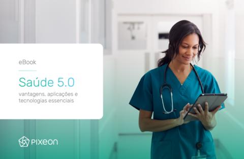 Saúde 5.0: vantagens, aplicações e tecnologias essenciais